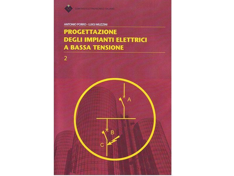 Impianti elettrici a bassa tensione, una pubblicazione del CEI