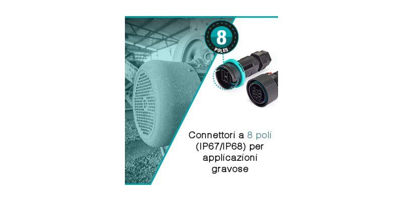 Techno presenta i connettori a 8 poli per applicazioni gravose