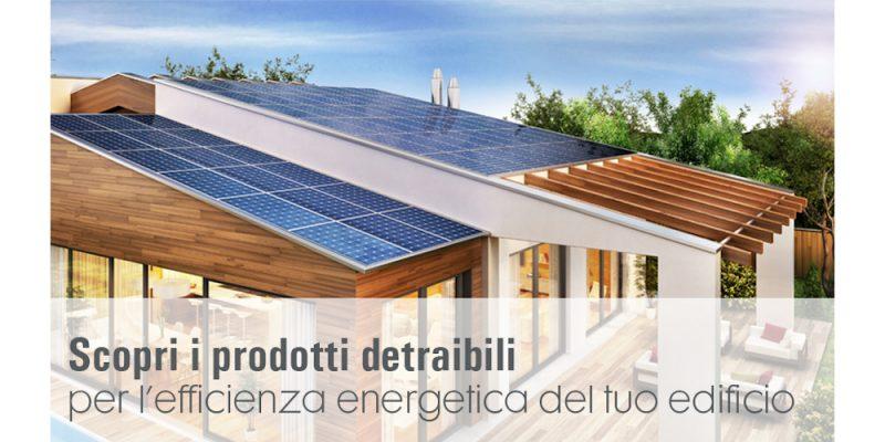 Astrel: i prodotti detraibili per l'efficienza energetica del tuo edificio