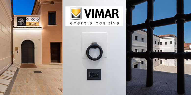 Vimar contribuisce alla rinascita delle Gallerie delle Prigioni di Treviso