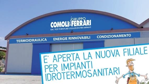 Comoli Ferrari apre il primo punto vendita idrosanitario a Massarosa.
