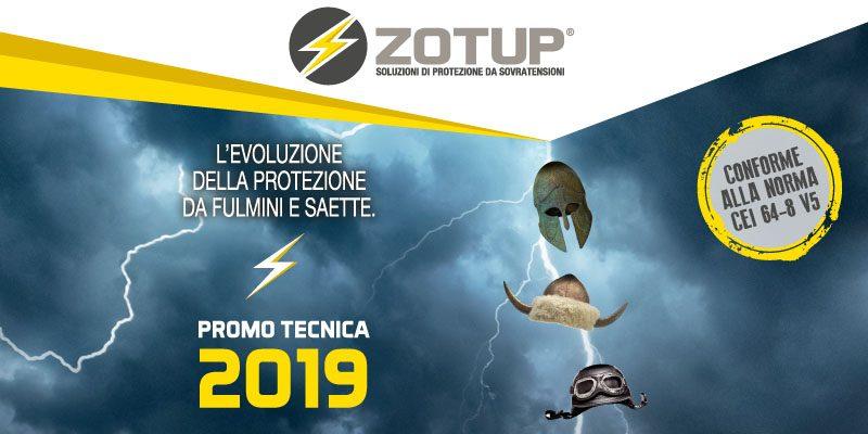 Promo Tecnica ZOTUP 2019: un anno di offerte!